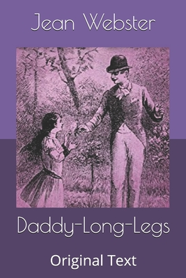 Daddy-Long-Legs: Original Text Cover Image