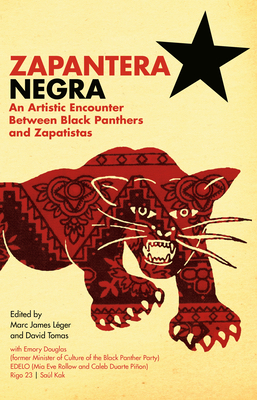 Zapantera Negra: An Artistic Encounter Between Black Panthers and Zapatistas Cover Image