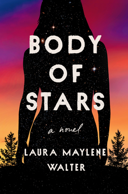 Body of Stars: A Novel Cover Image