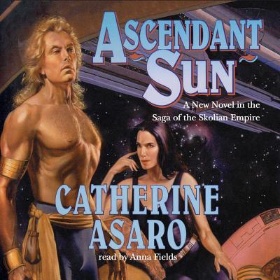 Ascendant Sun (Saga of the Skolian Empire #5) Cover Image
