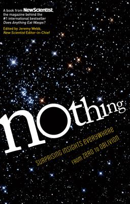 Nothing: Surprising Insights Everywhere from Zero to Oblivion Cover Image