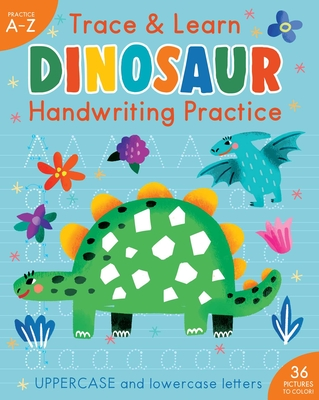 Trace & Learn Handwriting Practice: Dinosaur (iSeek) Cover Image