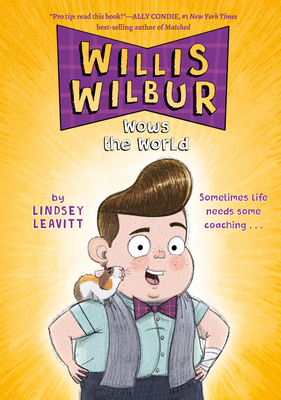 Willis Wilbur Wows the World Cover Image