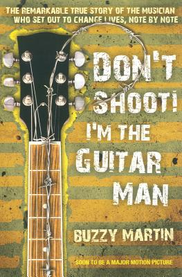 Don't Shoot! I'm the Guitar Man Cover