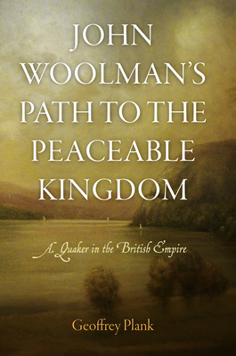 John Woolman's Path to the Peaceable Kingdom Cover
