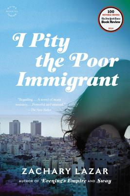 I Pity the Poor Immigrant: A Novel Cover Image