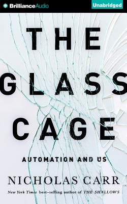 The Glass Cage: Automation and Us Cover Image
