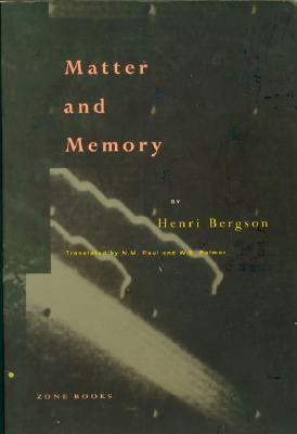 Matter and Memory (Zone Books) Cover Image