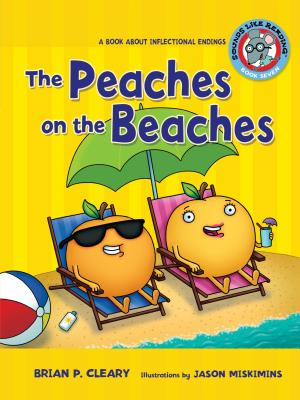 #7 the Peaches on the Beaches: A Book about Inflectional Endings (Sounds Like Reading (R) #7) Cover Image