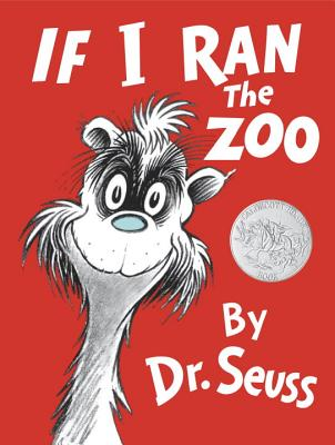 If I Ran the Zoo (Classic Seuss) Cover Image