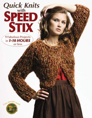 Quick Knits with Speed Stix Cover