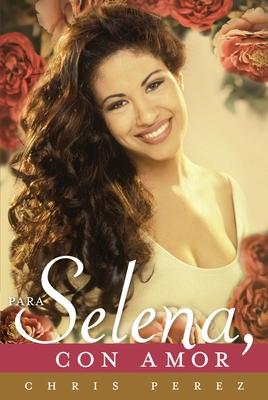 Para Selena, Con Amor Cover Image