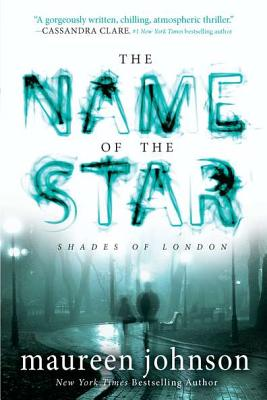 The Name of the Star (The Shades of London #1) Cover Image