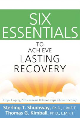 Six Essentials to Achieve Lasting Recovery Cover Image