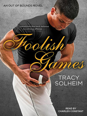 Cover for Foolish Games (Out of Bounds #2)