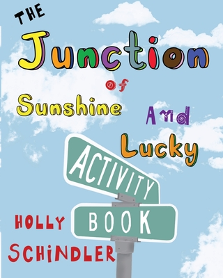 Cover for The Junction of Sunshine and Lucky Activity Book