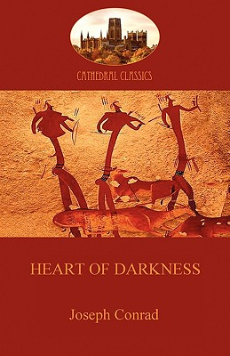 Heart of Darkness: The Novel That Inspired 'Apocalypse Now' (Aziloth Books) (Cathedral Classics) Cover Image