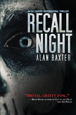 Recall Night: An Eli Carver Supernatural Thriller - Book 2 Cover Image