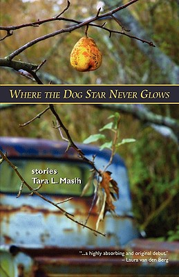 Where the Dog Star Never Glows Cover