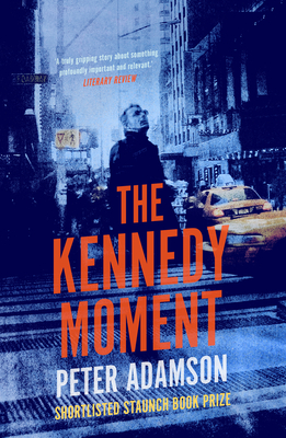 The Kennedy Moment Cover Image