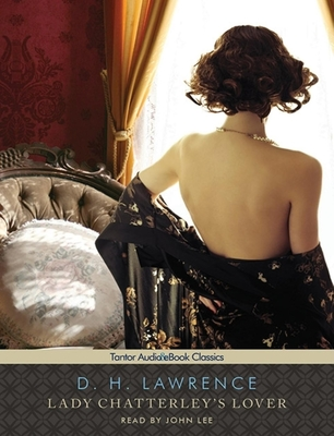 Lady Chatterley's Lover (Tantor Audio & eBook Classics) Cover Image
