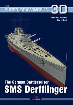 The German Battlecruiser SMS Derfflinger (Super Drawings in 3D) Cover Image