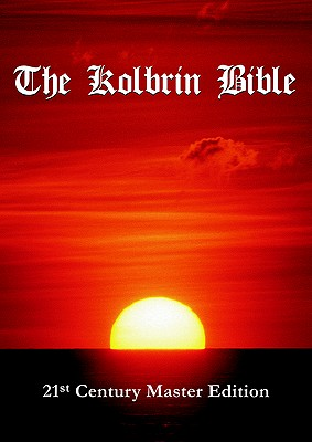 The Kolbrin Bible: 21st Century Master Edition Cover Image