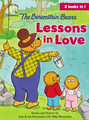The Berenstain Bears Lessons in Love Cover Image