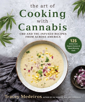 Cover for The Art of Cooking with Cannabis