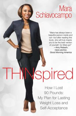 Thinspired: How I Lost 90 Pounds -- My Plan for Lasting Weight Loss and Self-Acceptance Cover Image
