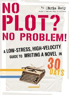 Cover for No Plot? No Problem!