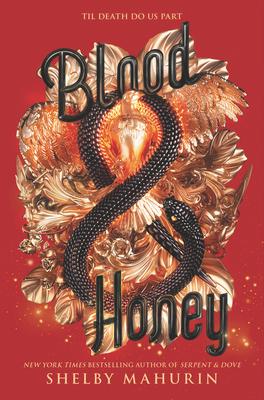 Blood & Honey (Serpent & Dove #2) cover