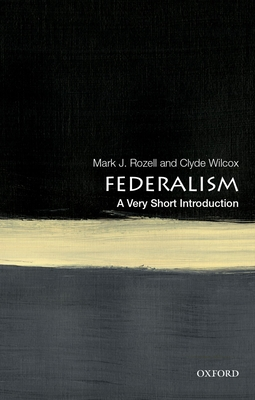 Federalism: A Very Short Introduction (Very Short Introductions) Cover Image