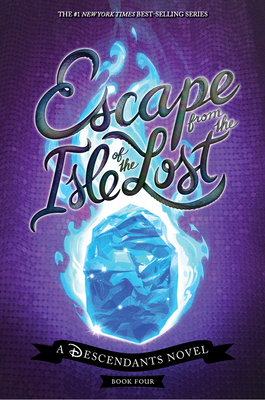 Escape from the Isle of the Lost: A Descendants Novel (The Descendants) Cover Image