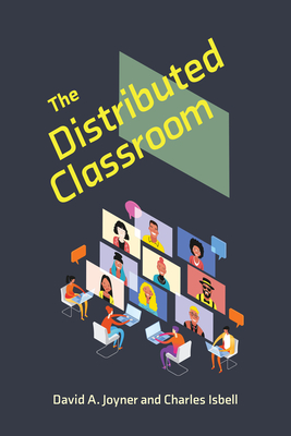The Distributed Classroom (Learning in Large-Scale Environments) cover