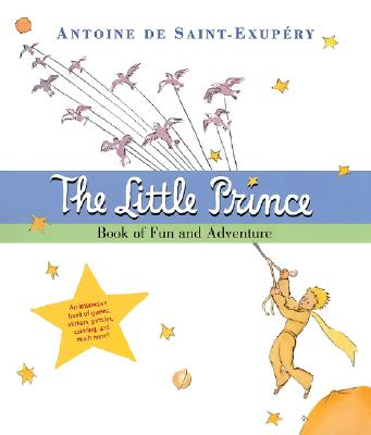 The Little Prince Book of Fun and Adventure Cover Image