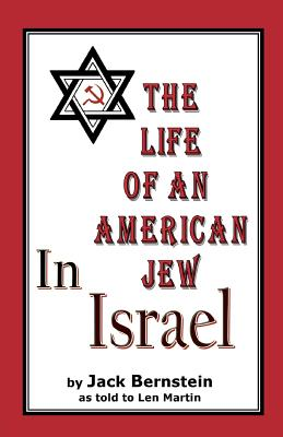 The Life of An American Jew in Israel: Benjamin H. Freedman-in His Own Words Cover Image