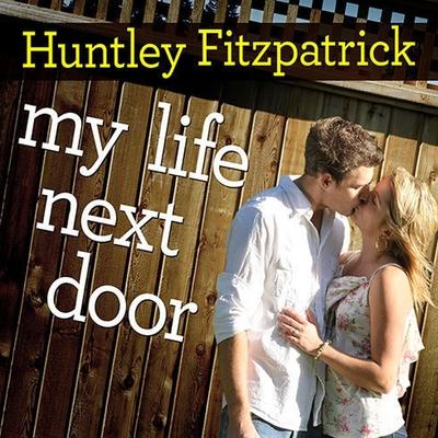 My Life Next Door Lib/E Cover Image