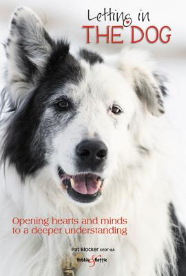 Letting in the Dog: Opening hearts and minds to a deeper understanding Cover Image