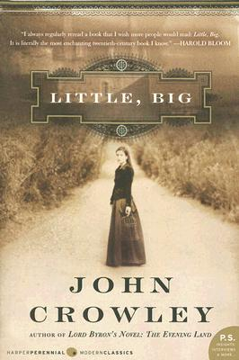 Little, Big (Paperback) By John Crowley