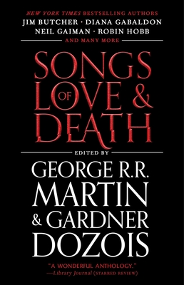 Songs of Love and Death: All-Original Tales of Star-Crossed Love Cover Image
