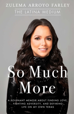 So Much More: A Poignant Memoir about Finding Love, Fighting Adversity, and Defining Life on My Own Terms Cover Image