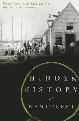 Hidden History of Nantucket Cover Image