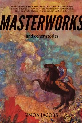 Masterworks and Other Stories Cover Image
