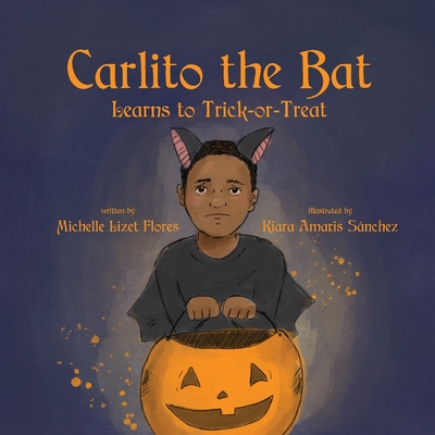 Carlito the Bat Learns to Trick-or-Treat Cover Image