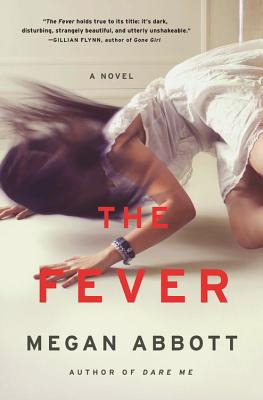 The Fever: A Novel Cover Image