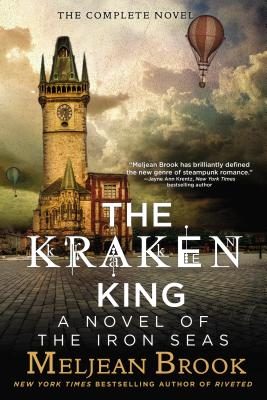 The Kraken King (A Novel of the Iron Seas #4) Cover Image