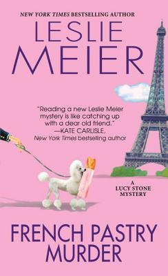 French Pastry Murder (A Lucy Stone Mystery #21) Cover Image