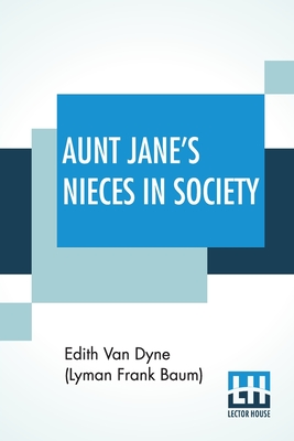 Aunt Jane's Nieces In Society Cover Image