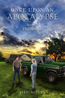 Once Upon an Apocalypse: Book 2 - The Search Cover Image